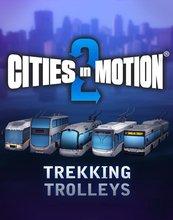 Cities in Motion 2: Trekking Trolleys (PC) DIGITAL