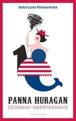 Panna Huragan. Dzienniki amerykańskie