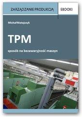TPM - sposób na bezawaryjność maszyn