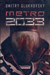 Uniwersum Metro 2033 (#1). Metro 2033