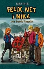 Felix, Net i Nika. Felix, Net i Nika oraz Trzecia Kuzynka