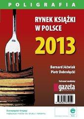Rynek książki w Polsce 2013. Poligrafia