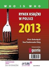 Rynek książki w Polsce 2013. Who is who