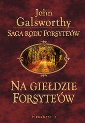 Saga rodziny Forsyte'ów. Na giełdzie Forsyte'ów.