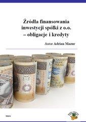Źródła finansowania inwestycji spółki z o.o. - obligacje i kredyty