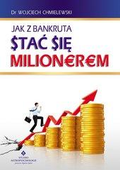 Jak z bankruta stać się milionerem