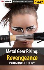 Metal Gear Rising: Revengeance - poradnik do gry