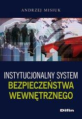 Instytucjonalny system bezpieczeństwa wewnętrznego