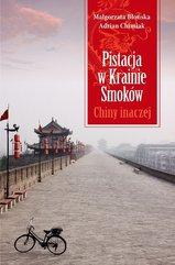 Pistacja w Krainie Smoków. Chiny inaczej