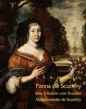 Panna de Scudéry. Opowiadanie z czasów Ludwika XIV. Das Fräulein von Scuderi. Erzählung aus dem Zeitalter Ludwig des Vierzehnten