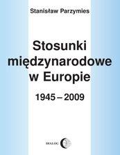 Stosunki międzynarodowe w Europie w 1945-2009