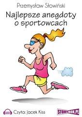 Najlepsze anegdoty o sportowcach