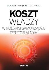 Koszt władzy w polskim samorządzie terytorialnym