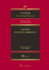 System Prawa Karnego Procesowego. Tom III. Zasady procesu karnego. Vol. 1 i Vol. 2