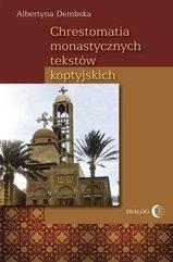 Chrestomatia monastycznych tekstów koptyjskich