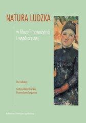 Natura ludzka w filozofii nowożytnej i współczesnej