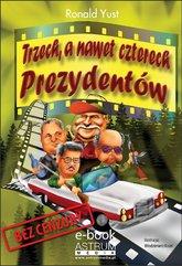 Trzech, a nawet czterech prezydentów