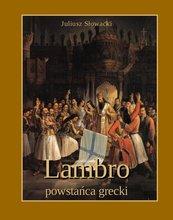 Lambro - powstańca grecki. Powieść poetyczna w dwóch pieśniach