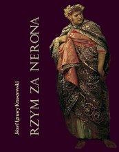 Rzym za Nerona. Obrazy historyczne