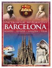 Barcelona. Miasto, ludzie, książka, film