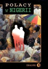 Polacy w Nigerii. Tom I