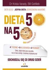 Dieta 50:50. Odchudzaj się co drugi dzień!