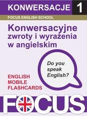 Konwersacyjne zwroty i wyrażenia w angielskim. Zestaw 1
