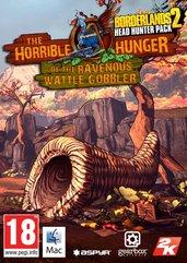 Borderlands 2: Headhunter 2 - The Horrible Hunger of the Ravenous Wattle Gobbler (MAC) DIGITAL