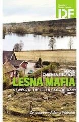 Leśna mafia. Szwedzki thriller ekologiczny