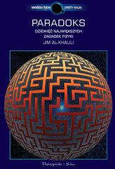Paradoks. Dziesięć największych zagadek fizyki