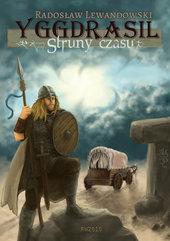 Yggdrasil, tom 1. Struny czasu