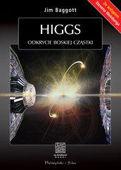Higgs. Odkrycie boskiej cząstki