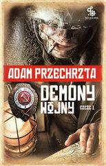 Demony wojny. Część 1. (tom 2 cyklu o Razumowskim)