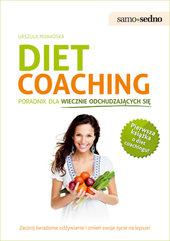 Samo Sedno - Diet coaching. Poradnik dla wiecznie odchudzających się