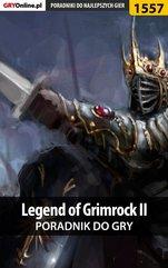 Legend of Grimrock II - poradnik do gry