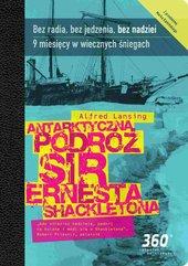 Antarktyczna podróż sir Ernesta Shacketona