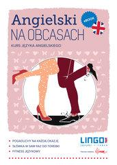Angielski na obcasach. Kurs języka angielskiego z płytą CD MP3