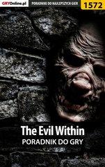 The Evil Within - poradnik do gry