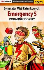 Symulator Misji Ratunkowych: Emergency 5 - poradnik do gry