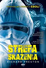 Strefa skażenia. Przerażająca prawda o eboli