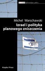 Izrael i polityka planowego zniszczenia