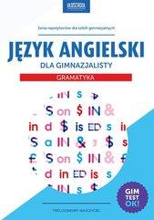 Język angielski dla gimnazjalisty. Gramatyka. eBook