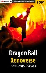 Dragon Ball: Xenoverse - poradnik do gry
