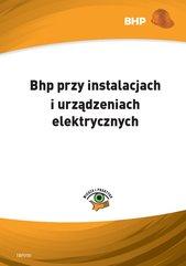 Bhp przy instalacjach i urządzeniach elektrycznych