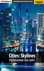 Cities: Skylines - poradnik do gry