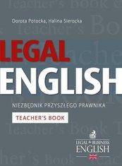 Legal English – Niezbędnik przyszłego prawnika Teacher's Book