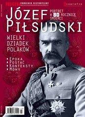 Pomocnik Historyczny. Józef Piłsudski Wielki Dziadek Polaków