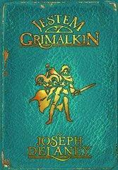 Kroniki Wardstone 9. Jestem Grimalkin