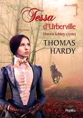 Tessa d'Urberville. Historia kobiety czystej
