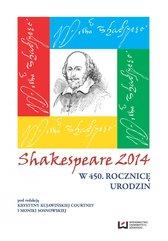 Shakespeare 2014. W 450. rocznicę urodzin